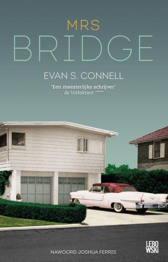 Mrs. Bridge - Evan S. Connell