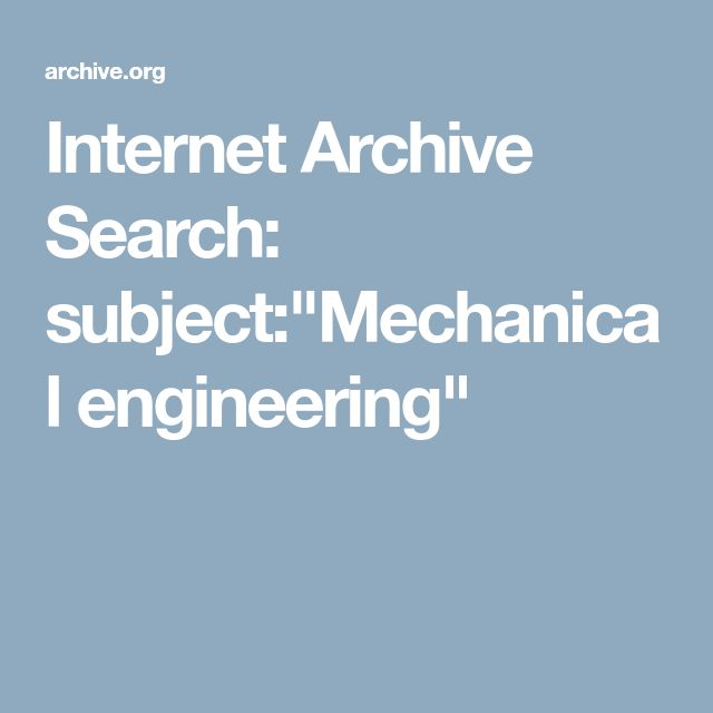"""Internet Archive Search: subject:""""Mechanical engineering"""""""