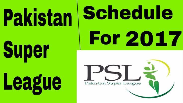 Pakistan Super League Schedule For PSL 2017