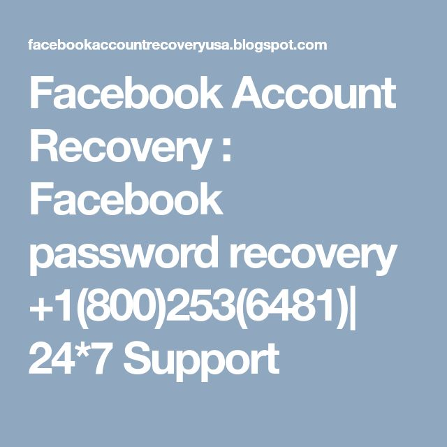 Facebook Account Recovery : Facebook password recovery +1(800)253(6481)| 24*7 Support