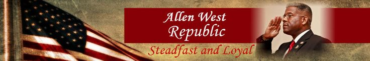 """Allen West """"This is reprehensible, and we can expect even more bad behavior from a President that continues to spit on our Constitution and in our eyes…..."""