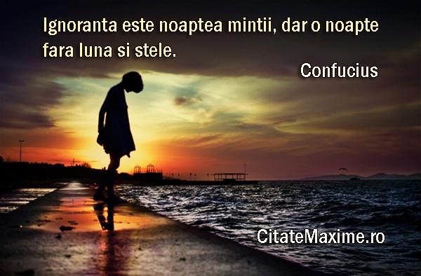 """""""Ignoranta este noaptea mintii, dar o noapte fara luna si stele."""" #CitatImagine de Confucius Iti place acest #citat? ♥Distribuie♥ mai departe catre prietenii tai. #CitateImagini: #Cunoastere #Confucius #romania #quotes Vezi mai multe #citate pe http://citatemaxime.ro/"""