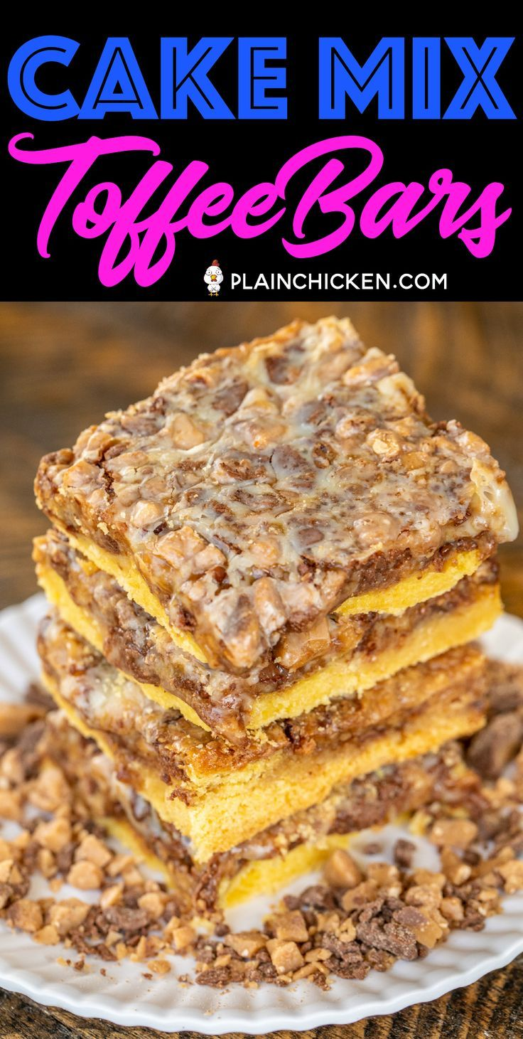 Cake Mix Toffee Bars Only 5 Ingredients Cake Mix Eggs Butter Toffee Bits And Sweetened Condensed Milk I Cake Mix Cookie Bars Cake Mix Desserts Desserts