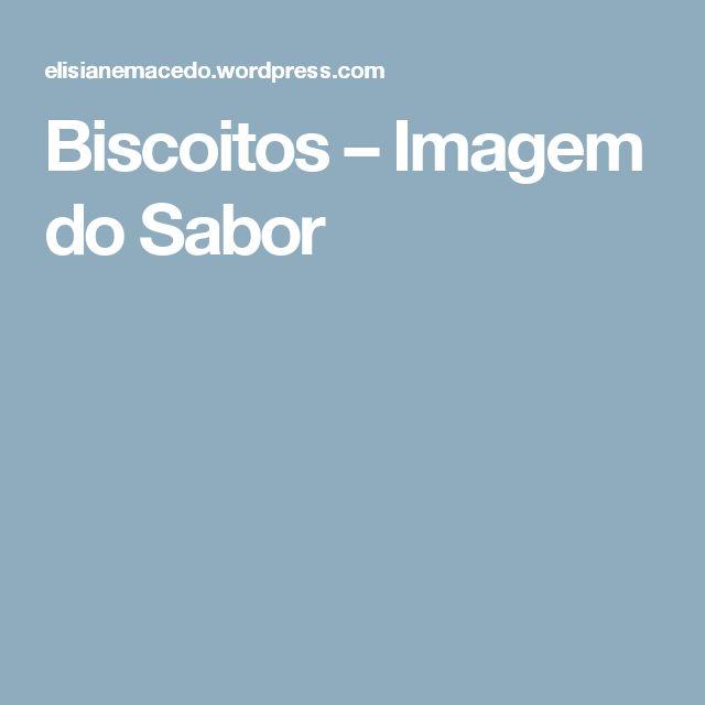 Biscoitos – Imagem do Sabor