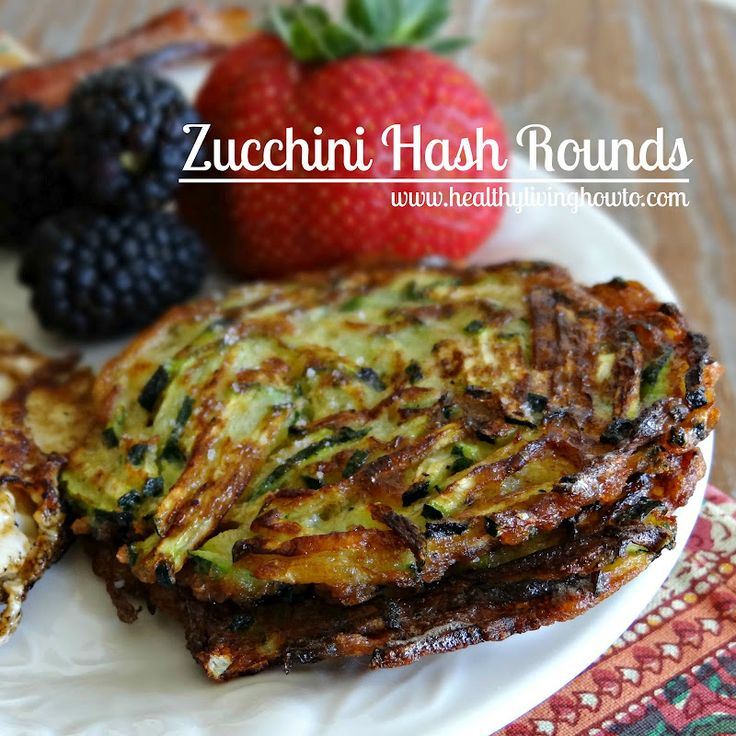Complete your morning eggs  bacon with Zucchini Hash Rounds
