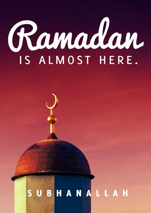Ramadan is ALMOST HERE!!
