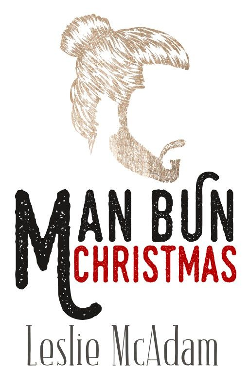 Man Bun Christmas by Leslie McAdam on Wattpad | Cover design by www.rendercompose.com