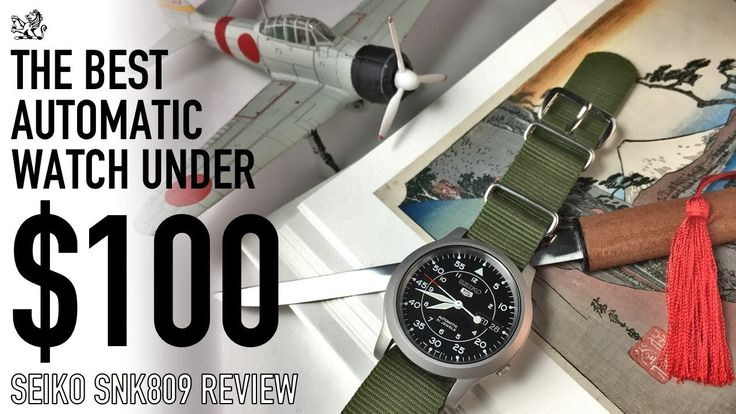 The Best Automatic Watch Under $100 & The Perfect Choice For Your First Watch  - Seiko SNK809 Review - YouTube