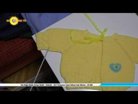 Yeni Doğan Bebek Hırkası Modeli-Anlatımlı-2017 Kreasyonu Yapım Rüksan Atak Sökmen-4K UHD - YouTube