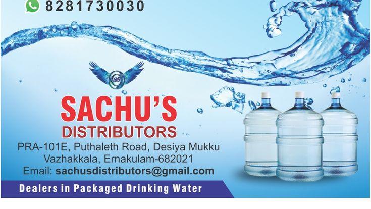 Sachu S Distributors Bottled Water Supplier In Ernakulam Water Supplier Water Bottle Drinking Water