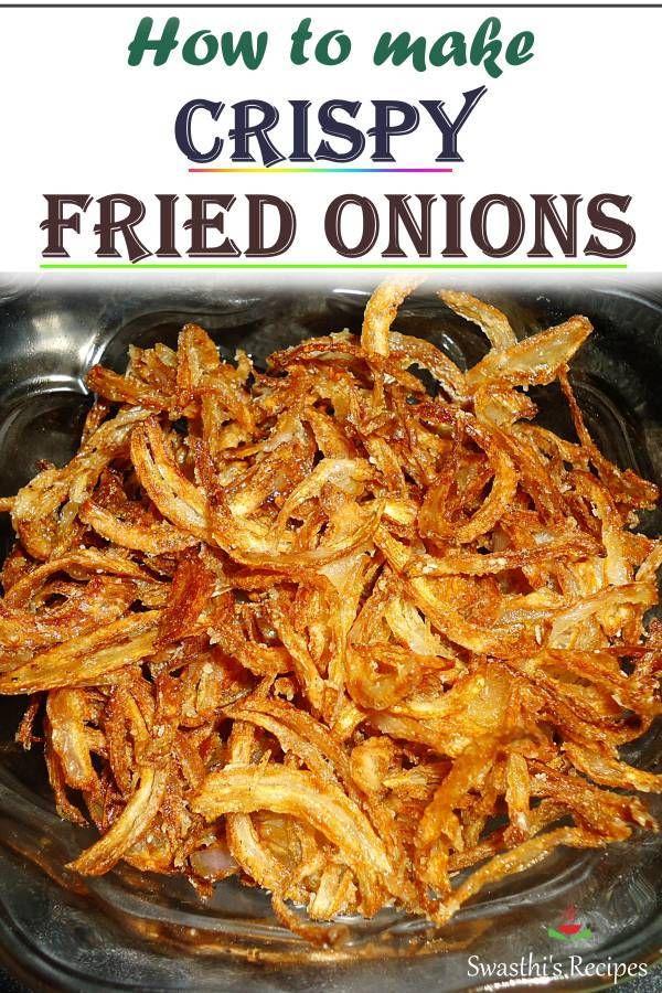 Fried Onions Recipe For Hyderabadi Biryani Beresta Recipe Fried Onions Recipe Onion Recipes Biryani
