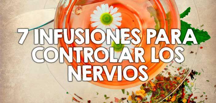 Cómo controlar los nervios con estas 7 infusiones  http://nutricionysaludyg.com/salud/como-controlar-los-nervios-con-infusiones/