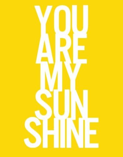 Good Morning Sunshine My Only Sunshine : Best images about good morning sunshine on pinterest