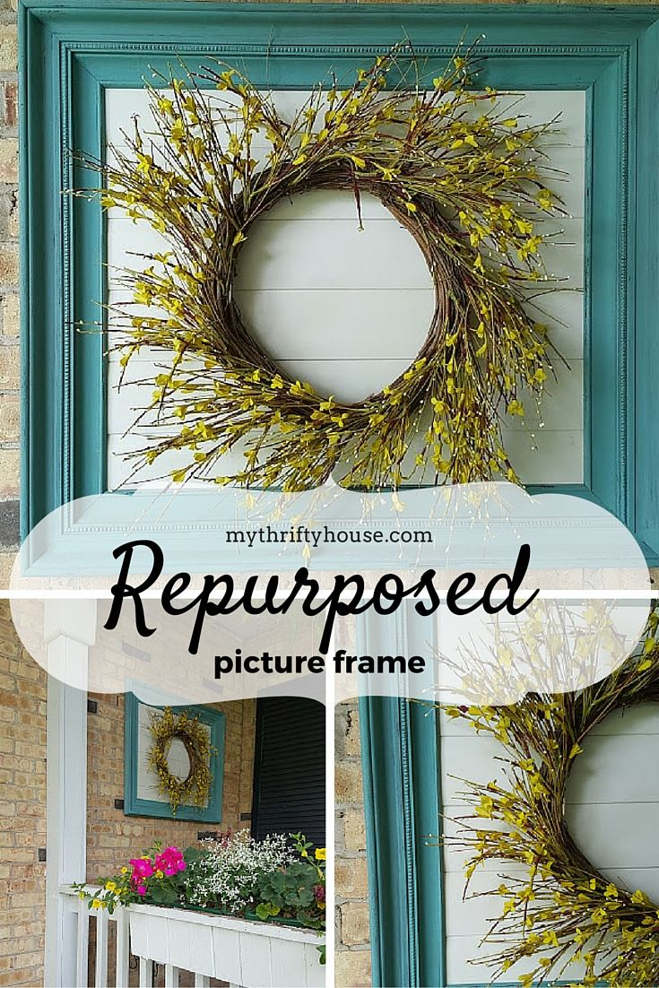 Recycled Reused Repurposed Picture Frame Homemade