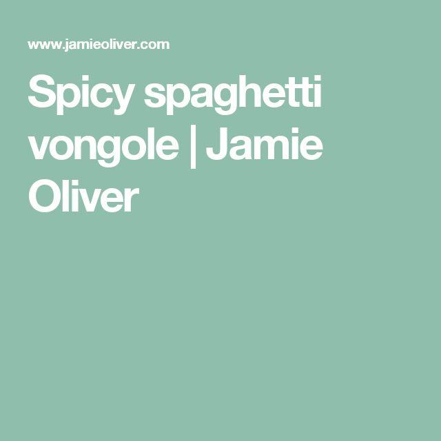 Spicy spaghetti vongole   Jamie Oliver