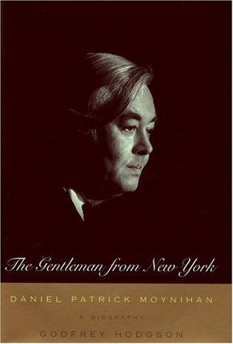 The Gentleman From New York : Daniel Patrick Moynihan: A Biography by Godfrey Hodgson http://www.amazon.com/dp/0395860423/ref=cm_sw_r_pi_dp_heDTub1CMQRCZ