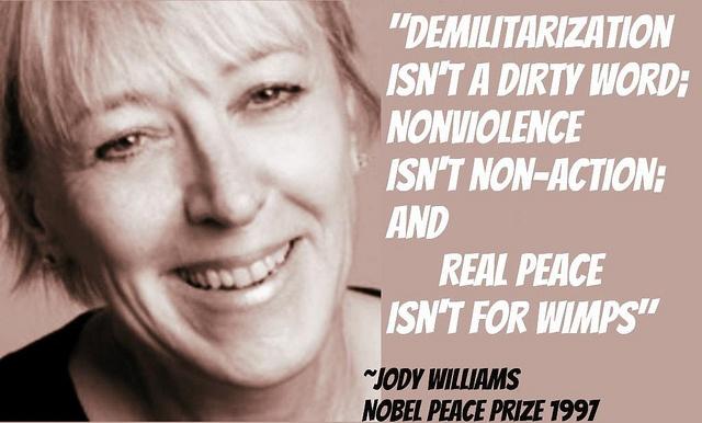 jody williams's definition of peace Also: teachings from nobel peace laureates: his holiness the dalai lama  archbishop desmond tutu rigoberta menchú tum jody williams.