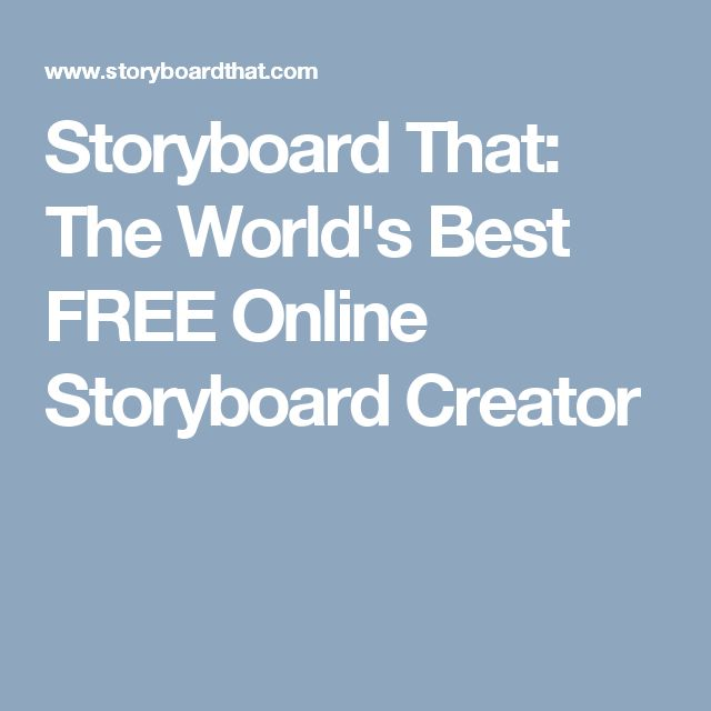Storyboard That: The World's Best FREE Online Storyboard Creator