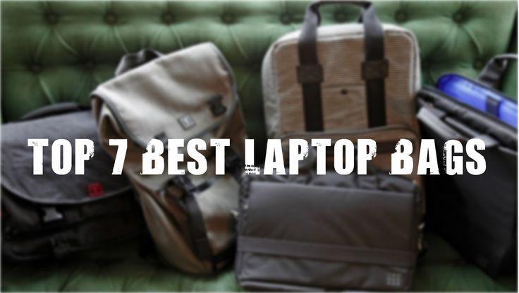 Top 7 best laptop bags