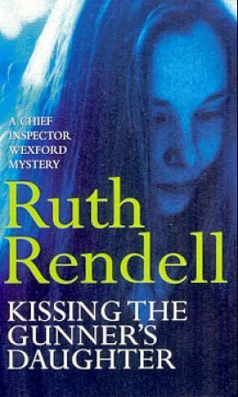 """Kissing the gunner's daughter"" av Ruth Rendell"