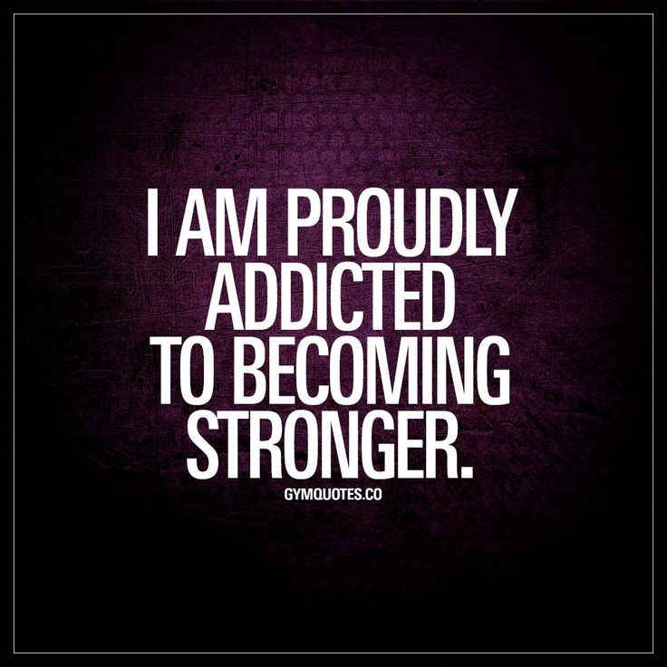 """""""I am proudly addicted to becoming stronger."""" #proud #addict www.gymquotes.co"""