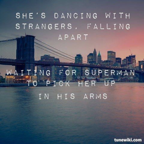 Waiting for superman // Daughtry                                                                                                                                                     More