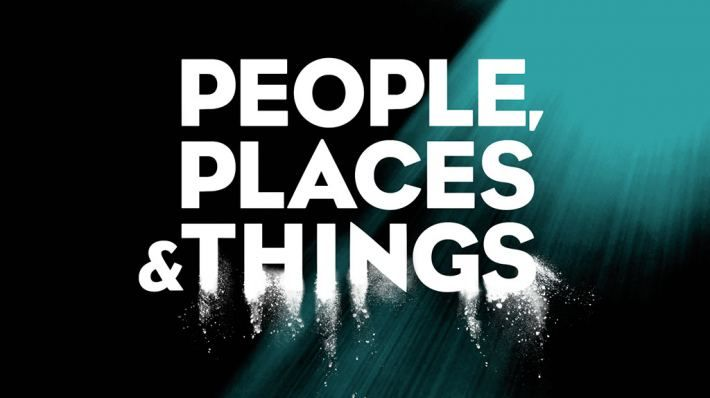 People, Places, & Things. April 20th.  DONE - Exceptional. Going to go again.