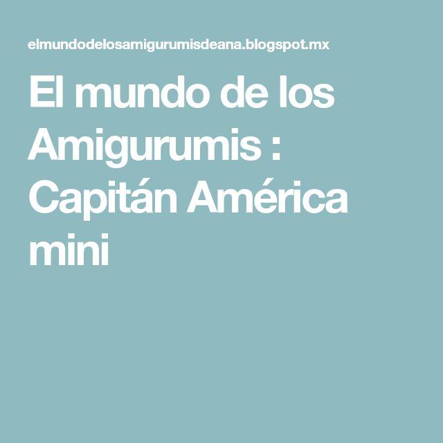 El mundo de los Amigurumis : Capitán América mini