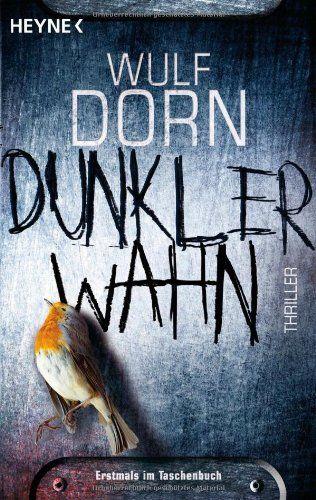 Dunkler Wahn: Thriller von Wulf Dorn http://www.amazon.de/dp/3453437012/ref=cm_sw_r_pi_dp_CJdCub0QP004V