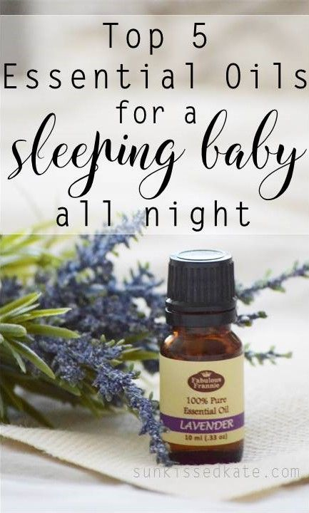 Top 5 Essential Oils for a sleeping baby all night | Baby Sleep | Essential Oils | Natural Remedies |