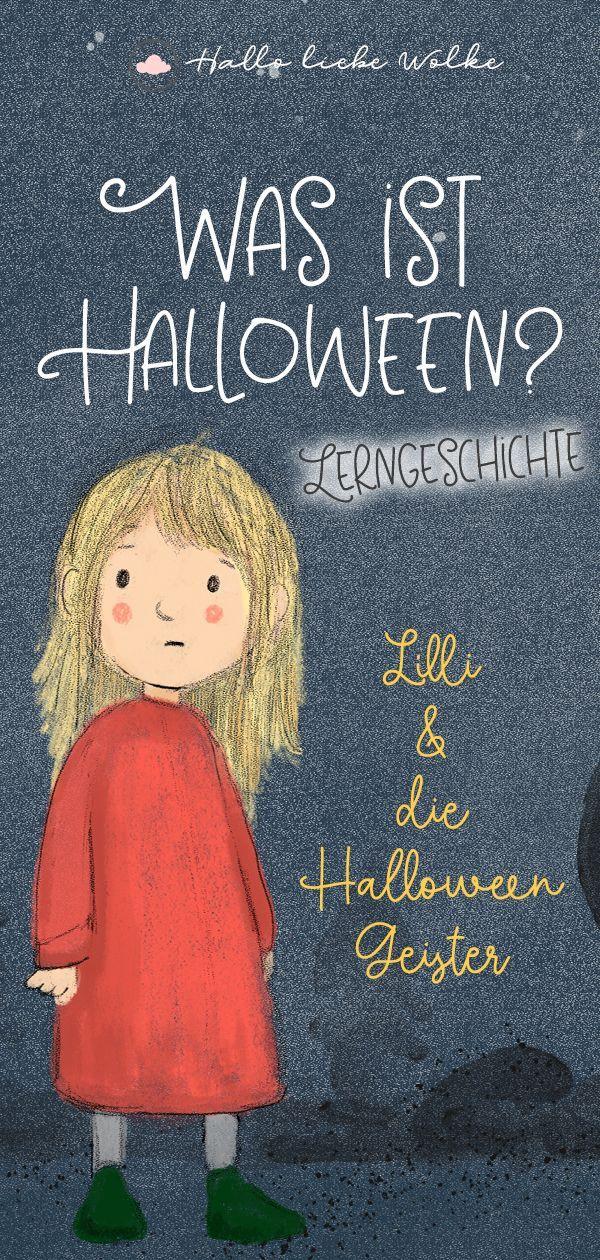 Lilli und die Halloween Geister. Eine Geschichte für Kinder.