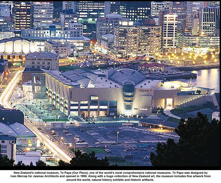 New Zealand's National Museum, Te Papa (Our Place), Wellington, NZ the coolest little capital in the world