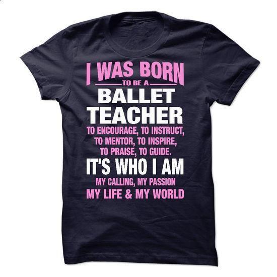 Proud Be A Ballet Teacher - #women #hooded sweater. CHECK PRICE => https://www.sunfrog.com/No-Category/Proud-Be-A-Ballet-Teacher.html?60505