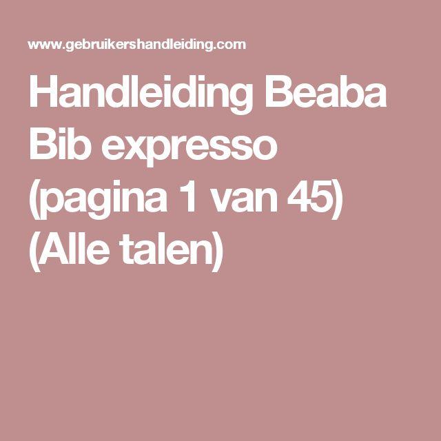 Handleiding Beaba Bib expresso (pagina 1 van 45)  (Alle talen)