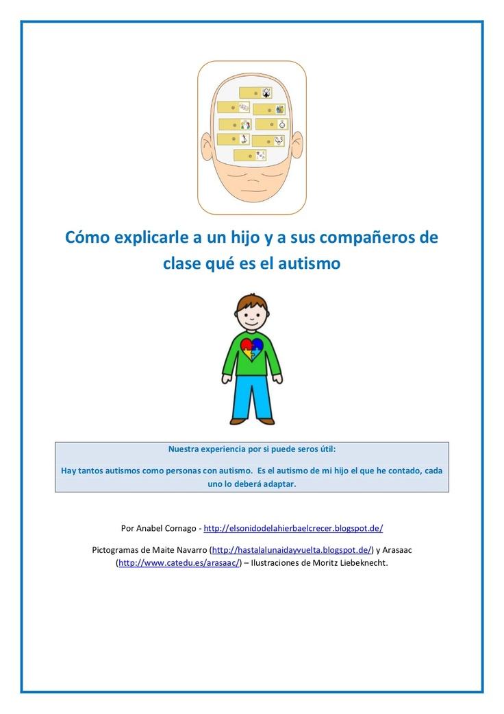 cmo-explicarle-a-tu-hijo-y-a-sus-compaeros-de-clase-qu-es-el-autismo by Anabel Cornago via Slideshare