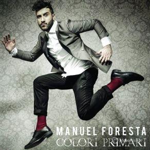 http://www.music-bazaar.com/italian-music/album/885472/Colori-Primari/?spartn=NP233613S864W77EC1&mbspb=108 Manuel Foresta - Colori Primari (2015) [Pop] #ManuelForesta #Pop