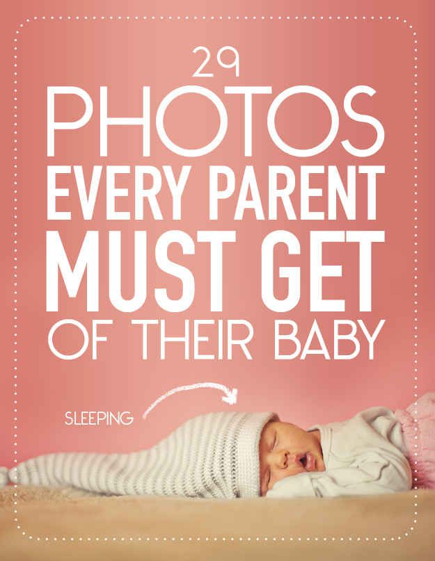 29 Photos Every Parent Must Get Of Their Baby