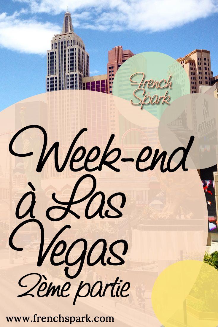 Quelques conseils pour un week-end à Las Vegas! Où manger, quels spectacles aller voir, où passer ses soirées, les règles des jeux et pleins d'autres infos pratiques!