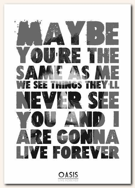 OASIS - Live Forever - song lyric poster typography art print - 4 sizes