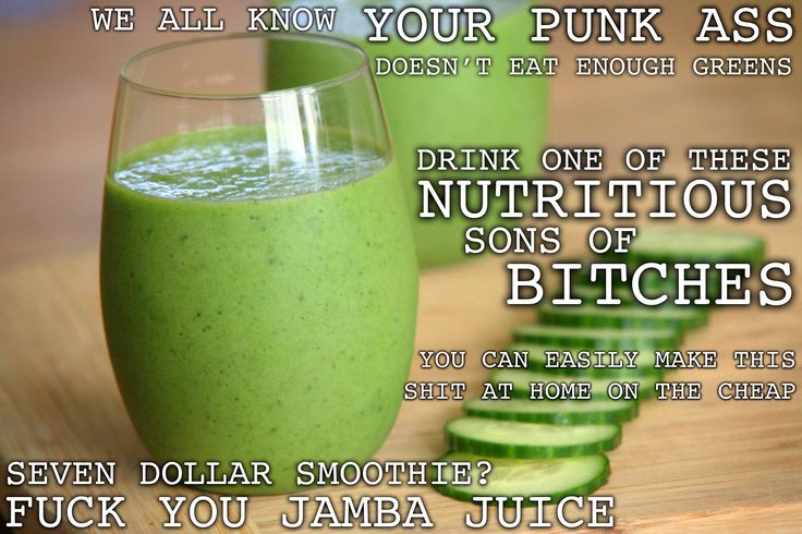 lol. THERE'S SO MUCH SPINACH in this even Popeye can't hate. Just one cup of spinach is over 300% of your daily recommended Vitamin A. Worried about acne? Wrinkles? Spinach to the rescue.  SPINACH COOLER 2 handfuls of spinach (2 cups) 2 frozen bananas 1 cup chopped and skinned cucumber 4 med chunks of pineapple 1 cup coconut/tap water 1/4 cup orange juice 1 tablespoon flax oil (optional) 6-8 mint leaves (optional) yields 20 ounces  Toss in blender and zap it.