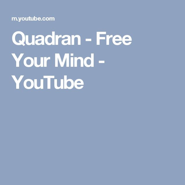 Quadran - Free Your Mind - YouTube