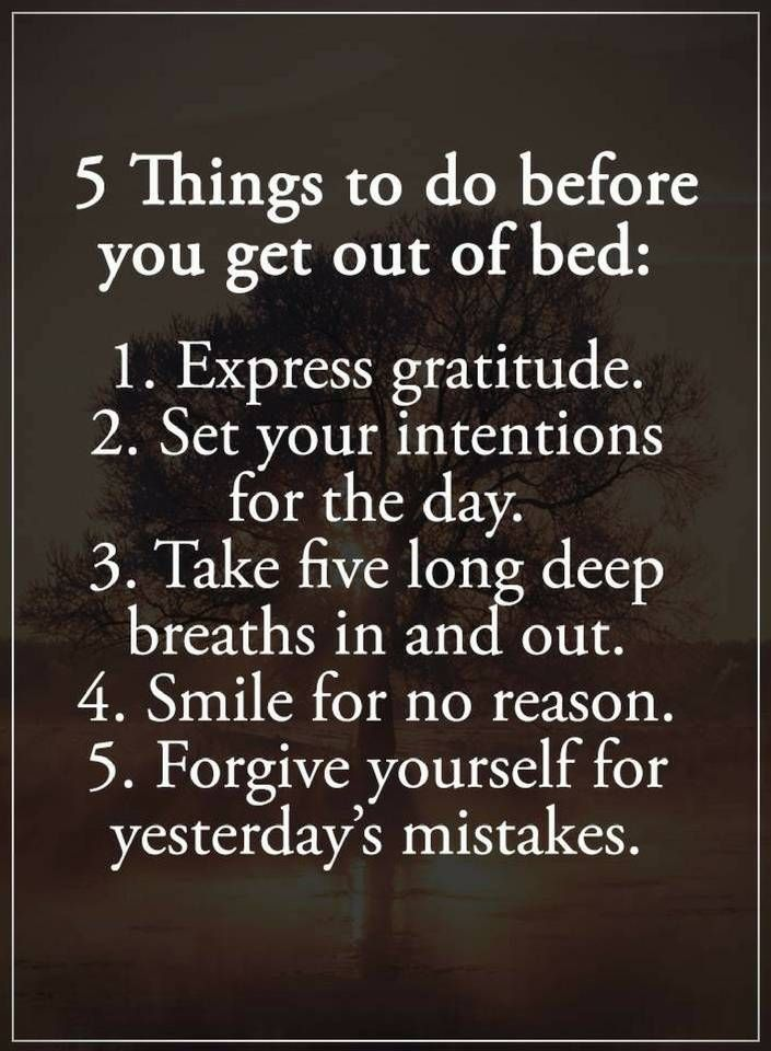 Quotes 5 things to do before you get out of bed. Express gratitude