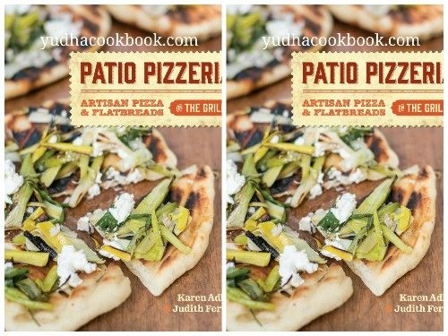 PATIO PIZZERIA : Artisan Pizza and Flatbreads on the Grill