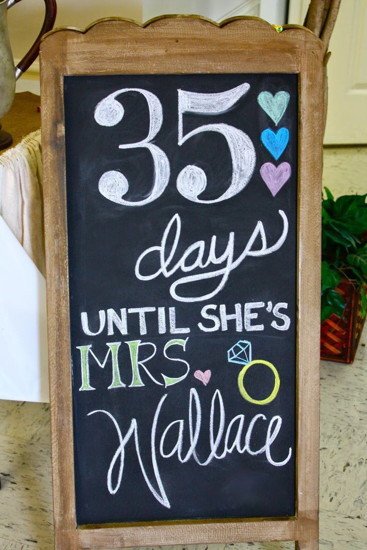 Bridal shower must have: Chalkboard count down. Photo via Miss Welden. http://www.mysweetengagement.com/galleries/bridal-shower-bachelorette