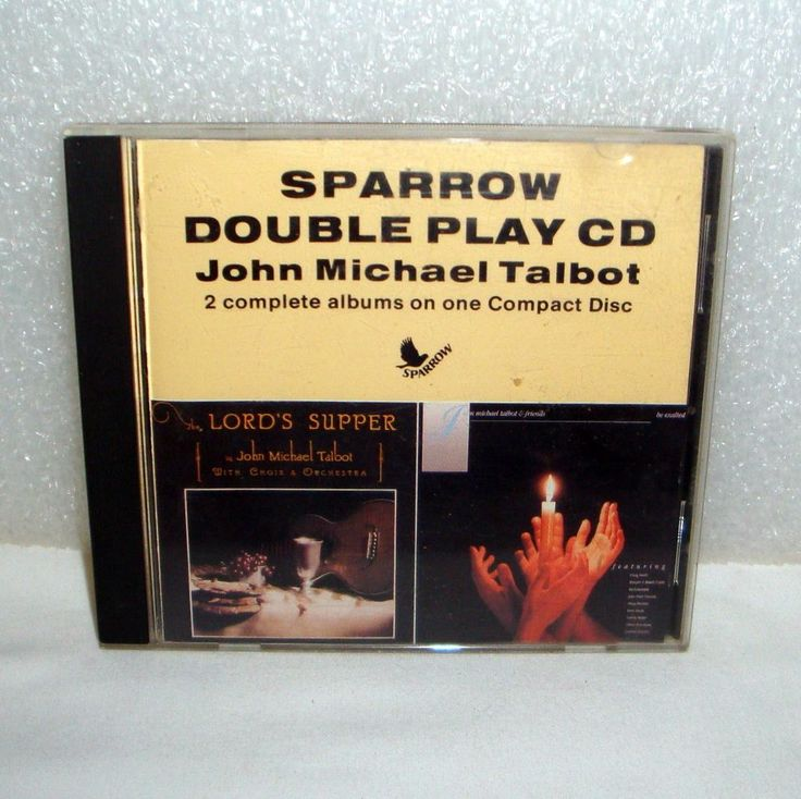 Sparrow Double Play CD John Michael Talbot The Lords Supper and Be Exalted