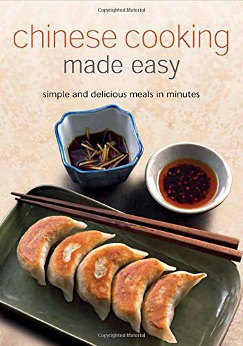 Mejores 10977 imgenes de chinese food recipes en pinterest chinese cooking made easy simples and delicious meals in minutes chinese cookbook 55 forumfinder Image collections