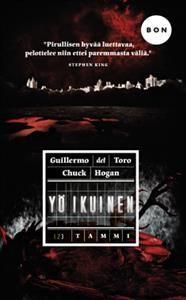 €7.40 Yö ikuinen (Pokkari)  Guillermo del Toro, Chuck Hogan