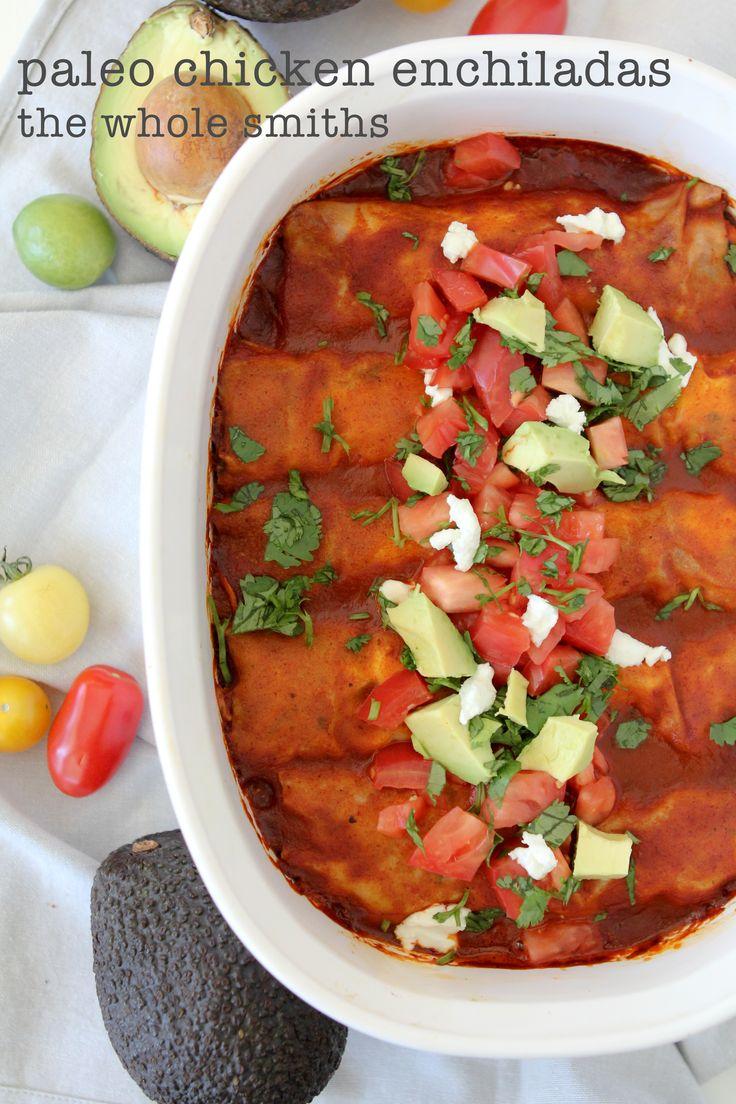 paleo chicken enchiladas - the whole smiths - gluten free - grain free