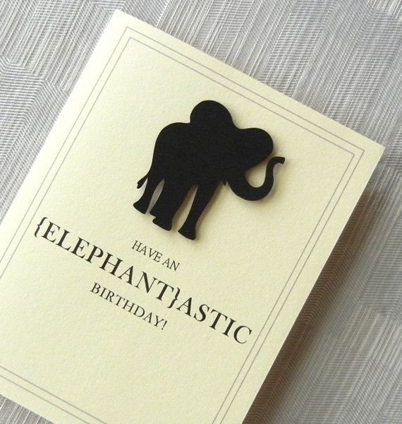 Birthday Card - Funny Birthday Card - Handmade - Elephant - Black - 3D - Have an ELEPHANTastic Birthday via Etsy