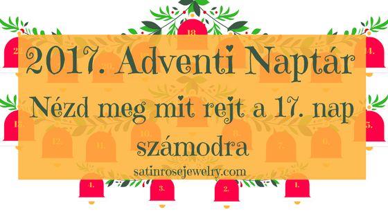 Adventi Naptár 17. nap